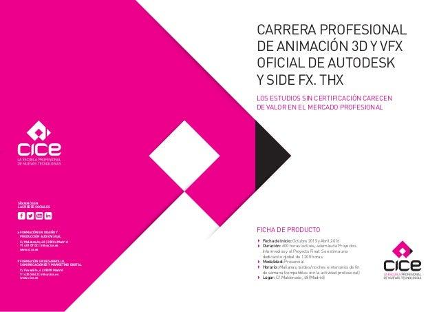 FICHA DE PRODUCTO  Fecha de Inicio: Octubre 2015 y Abril 2016  Duración: 600 horas lectivas, además de Proyectos Interme...
