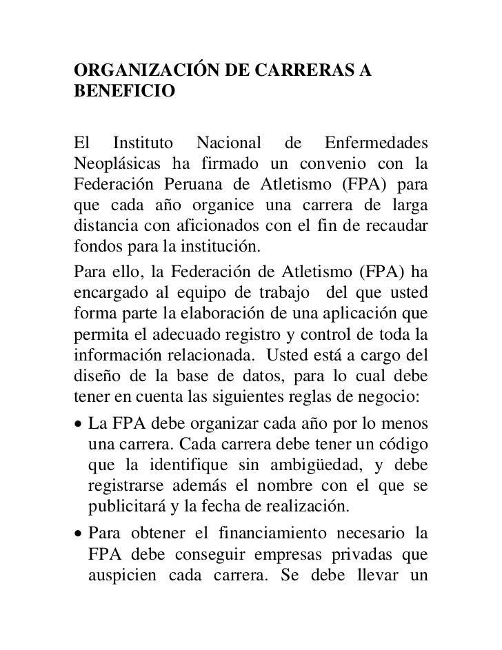 ORGANIZACIÓN DE CARRERAS ABENEFICIOEl Instituto Nacional de EnfermedadesNeoplásicas ha firmado un convenio con laFederació...
