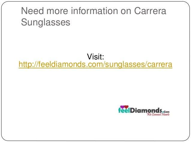 Need more information on Carrera  Sunglasses  Visit:  http://feeldiamonds.com/sunglasses/carrera