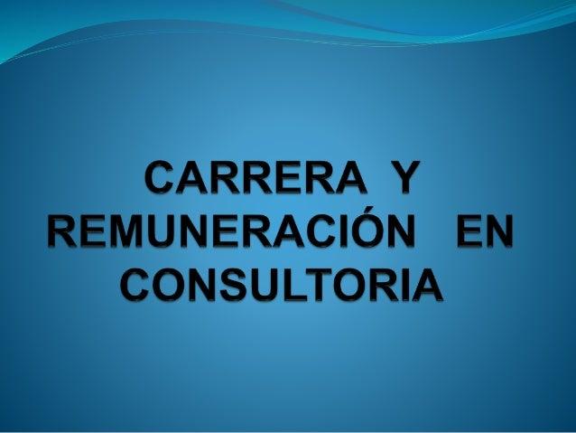 Características personales de los consultores Llegar a ser un consultor, es tomado como una decisión importante, se tiene ...