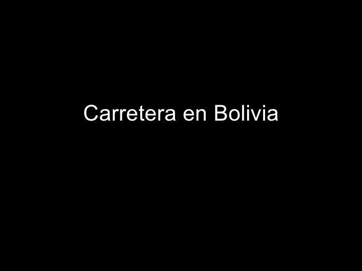 Carretera en Bolivia