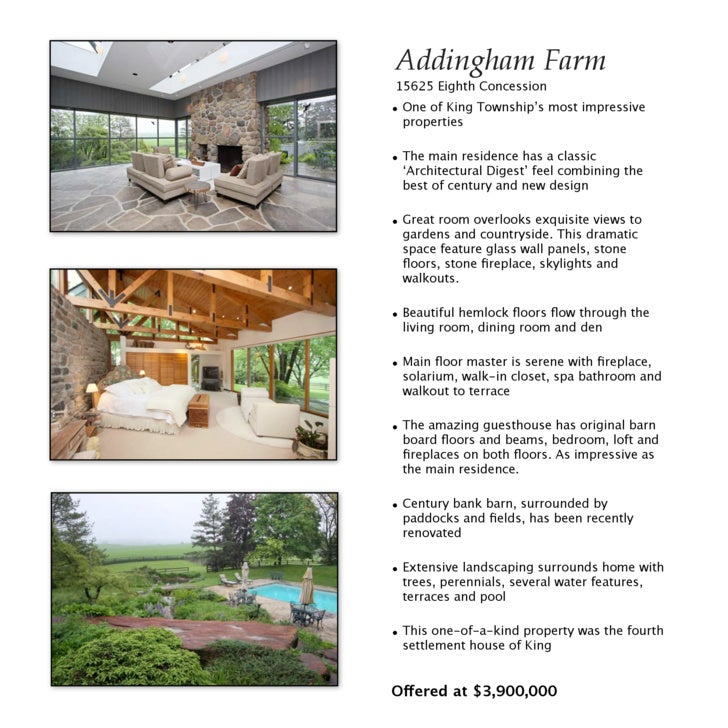 Addingham Farm     15625 Eighth Concession     • One of King Township's most impressive       properties      • The main r...