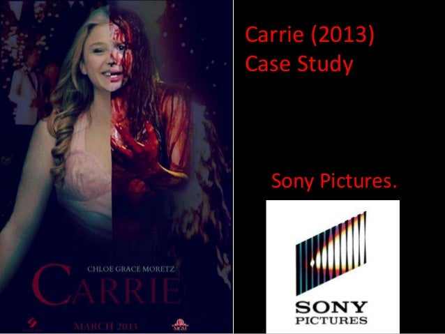 Carrie (2013) Case Study  Sony Pictures.