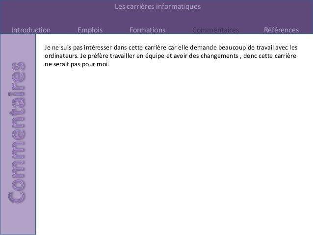 Les carrières informatiquesIntroduction         Emplois            Formations             Commentaires             Référen...