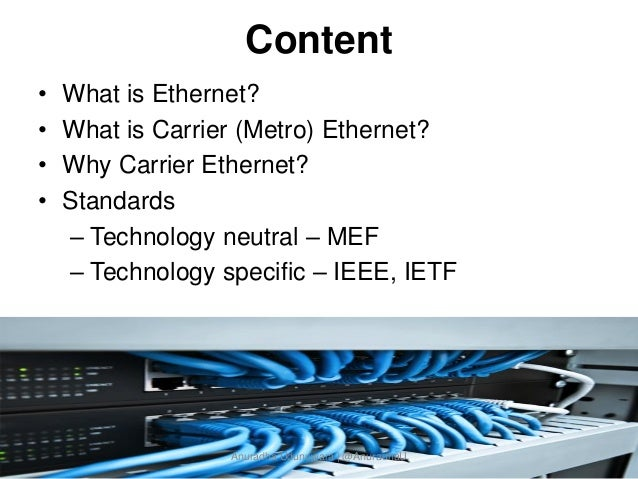 Carrier Ethernet - What and Why   Slide 2
