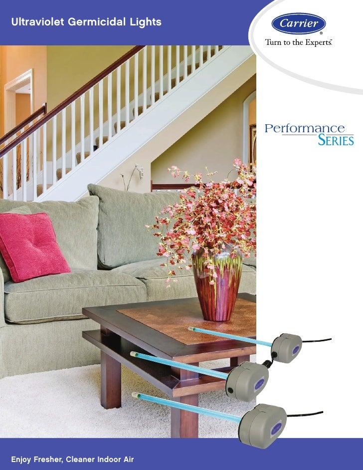 Ultraviolet Germicidal Lights                                    TMEnjoy Fresher, Cleaner Indoor Air