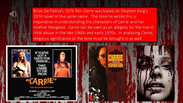 a literary analysis of carrie by stephen king Carrie was stephen king's first novel, and is now considered a horror  and  other literary devices, and king knows how to use them well.