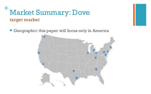 market analysis of dove soap Dove soap sunday, 3 august 2014 competitors and industry competitors internal competitors lux lifebuoy rexona external competitors product life cycle and industry life cycle competitors and industry consumer decision process july (2.