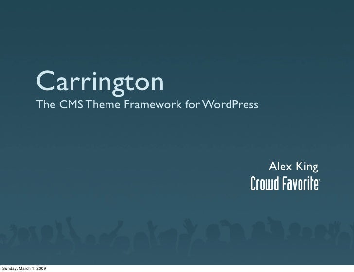 Carrington                 The CMS Theme Framework for WordPress                                                          ...