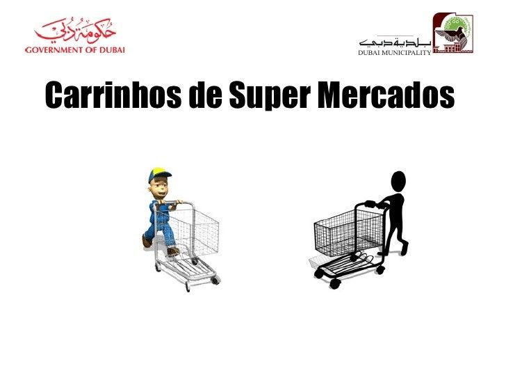 Carrinhos de Super Mercados