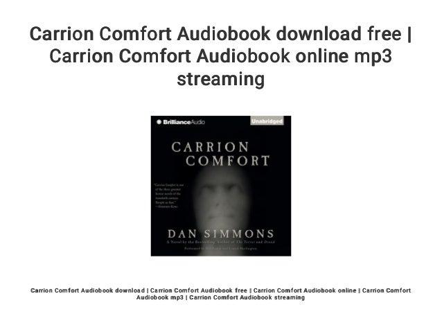 Carrion Comfort Audiobook Download Free Carrion Comfort Audiobook O
