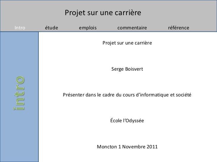 Projet sur une carrièreIntro   étude          emplois           commentaire           référence                           ...