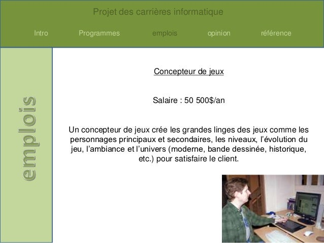 Projet des carrières informatiqueIntro     Programmes          emplois         opinion       référence                    ...