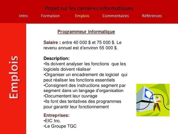 Projet sur les carrières informatiquesIntro   Formation        Emplois       Commentaires    Références                Pro...