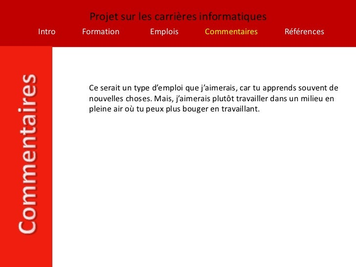 Projet sur les carrières informatiquesIntro   Formation         Emplois        Commentaires          Références         Ce...