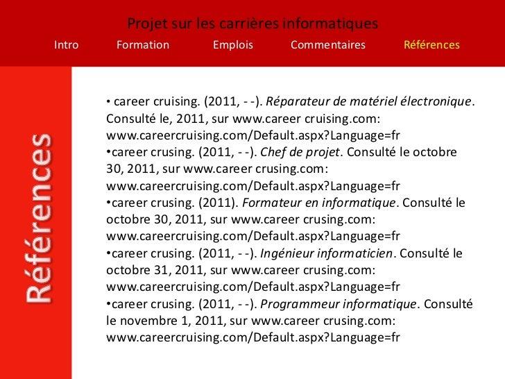 Projet sur les carrières informatiquesIntro    Formation         Emplois       Commentaires         Références        • ca...