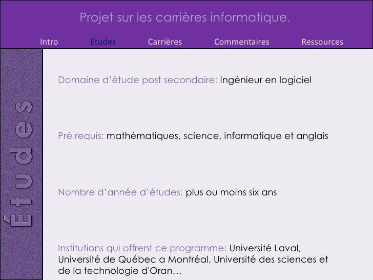 Projet sur les carrières informatique.Intro      Études      Carrières      Commentaires       Ressources    Domaine d'étu...