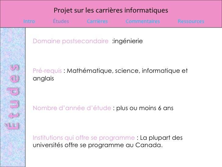 Projet sur les carrières informatiquesIntro     Études      Carrières     Commentaires      Ressources    Domaine postseco...