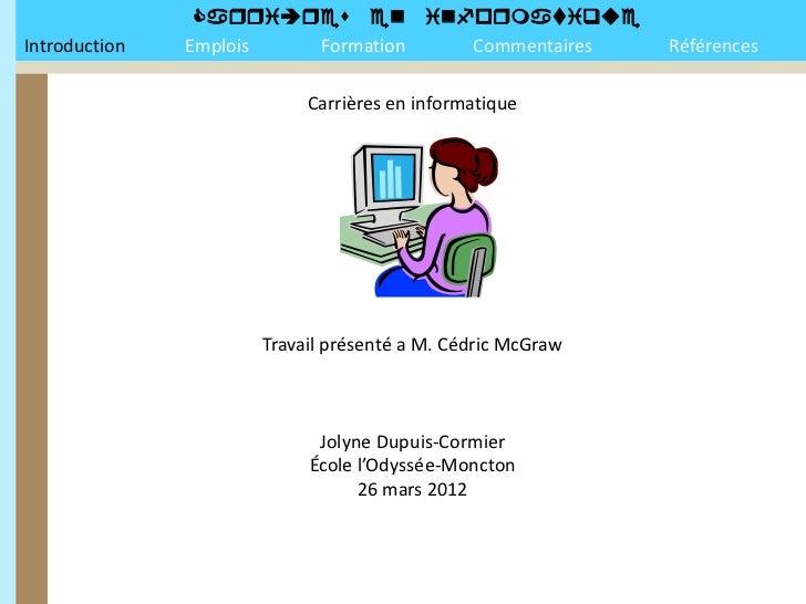 Introduction   Emplois Formation Commentaires             Références                         Carr...