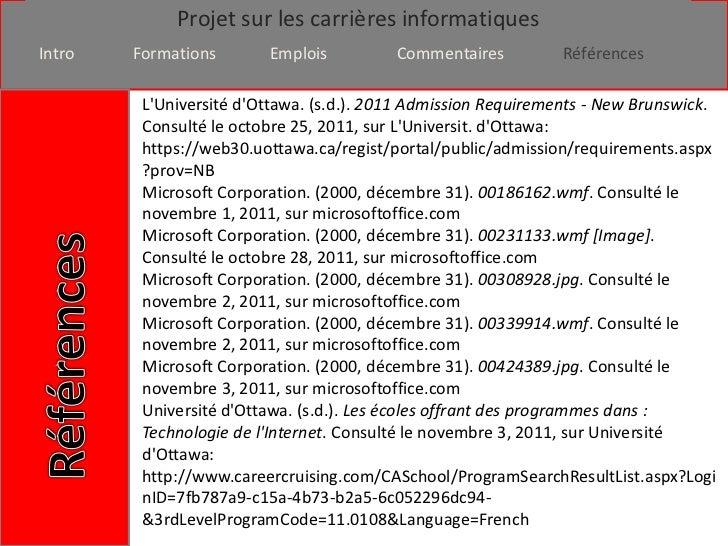 Projet sur les carrières informatiquesIntro   Formations       Emplois          Commentaires         Références         LU...