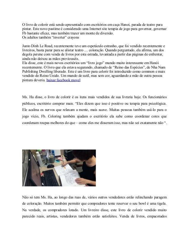 O livro de colorir está sendo apresentado com escritórios em caça Hanoi, parada de teatro para pintar. Este novo pastime é...