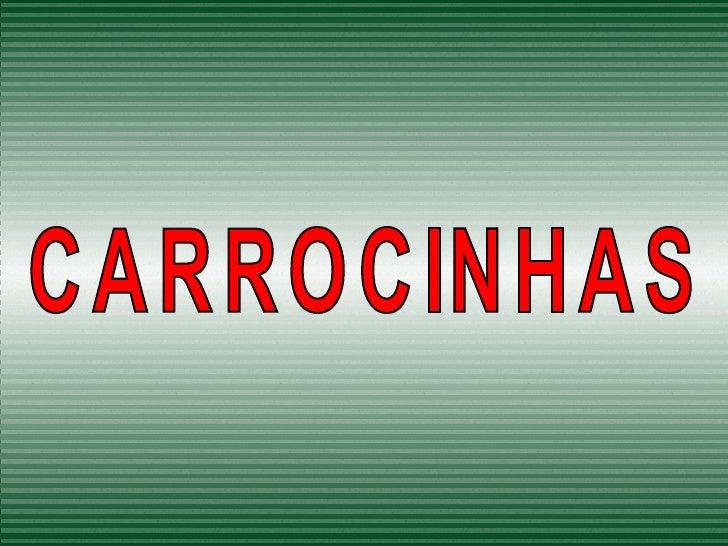 CARROCINHAS