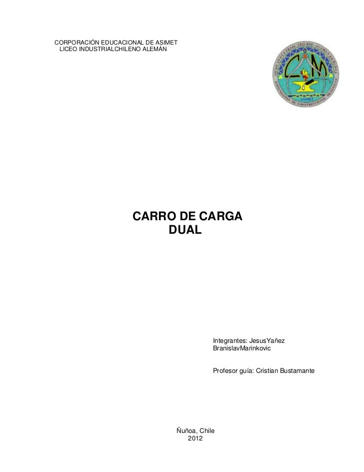 CORPORACIÓN EDUCACIONAL DE ASIMET LICEO INDUSTRIALCHILENO ALEMÁN                    CARRO DE CARGA                        ...