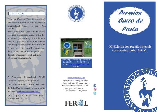 Premios Carro de Prata XI Edici�n dos premios bienais convocados pola ASCM www.ascmferrol.com noticias-ascm.blogspot.com.e...