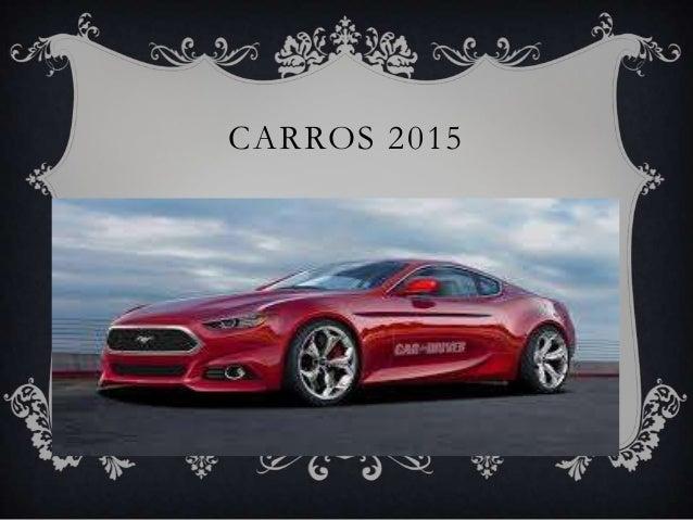 CARROS 2015