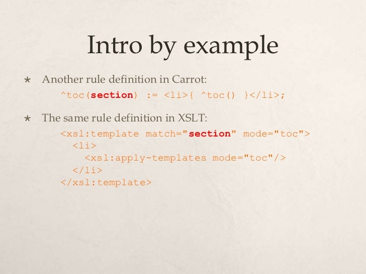 Carrot an appetizing hybrid of xquery and xslt for Xsl apply templates mode