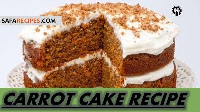 How to make carrot cake at home Kids love carrot cake Carrot cake