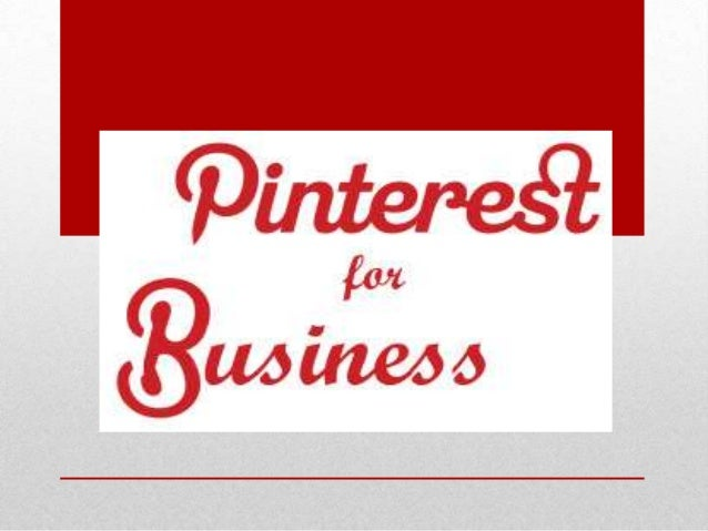• • • • • • • •  Pinterest Facts What sets Pinterest apart and how it works Why Pinterest matters for your business How to...