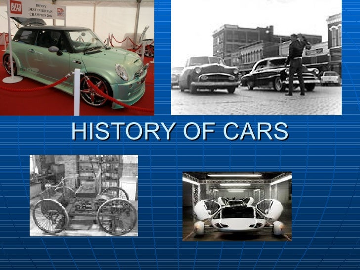 HISTORY OF CARS