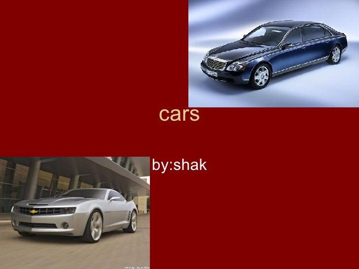 cars by:shak