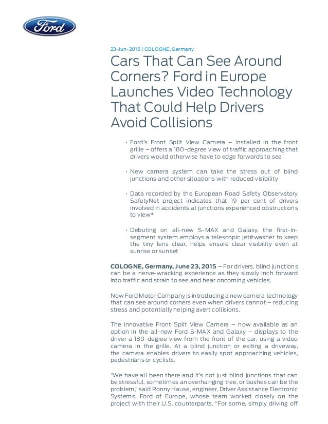 23-Jun-2015 | COLOGNE, Germany Cars That Can See Around Corners? Ford in Europe Launches Video Technology That Could Help ...