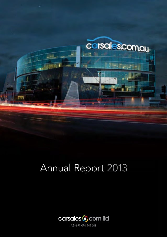 Annual Report 2013  ABN 91-074-444-018