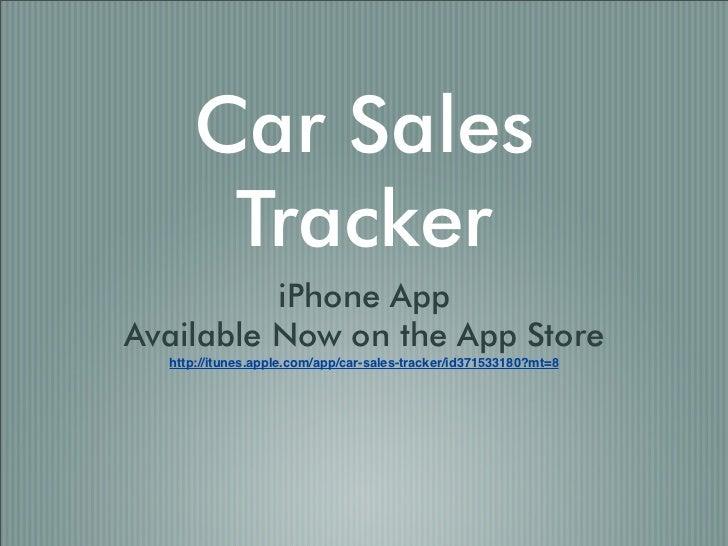 car sales tracker. Black Bedroom Furniture Sets. Home Design Ideas