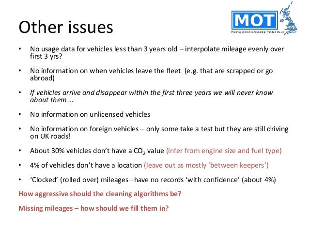 Key challenges • Missing or inconsistent vehicle data between MOT tests • Converting odometer readings into usable mileage...