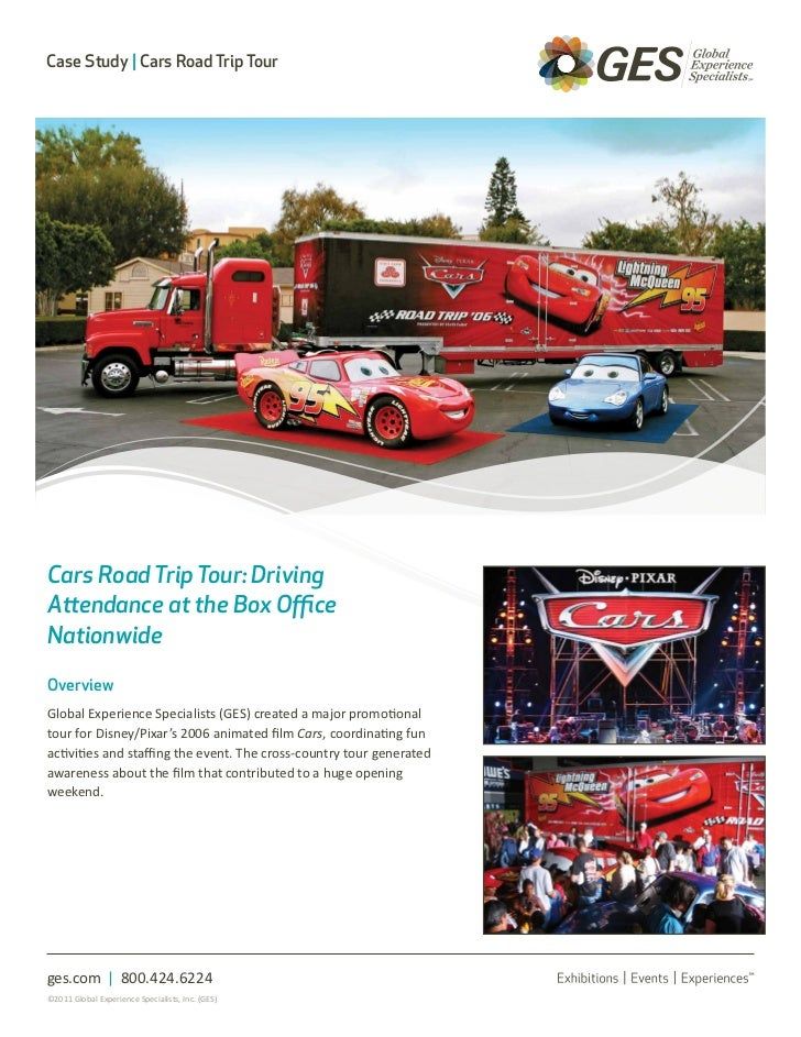 Case Study | Cars Road Trip TourCars Road Trip Tour: DrivingAttendance at the Box OfficeNationwideOverviewGlobal Experienc...