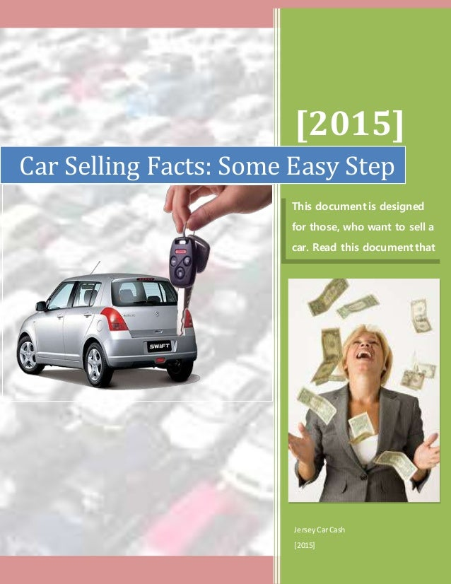 Car Selling Facts: Some Easy Step
