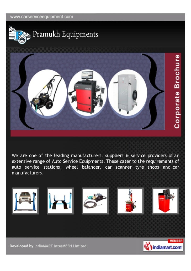 We are one of the leading manufacturers, suppliers & service providers of anextensive range of Auto Service Equipments. Th...