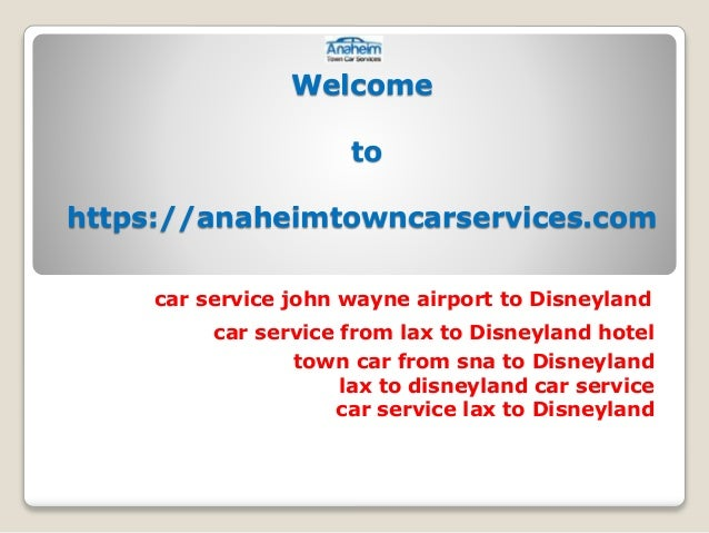 Car Service From Lax To John Wayne Airport