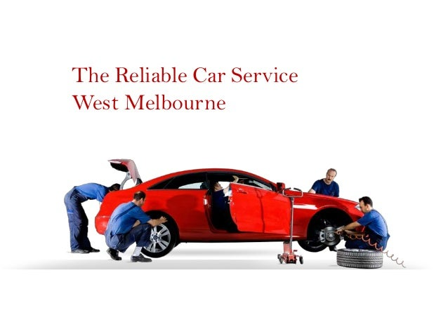 The Reliable Car Service West Melbourne