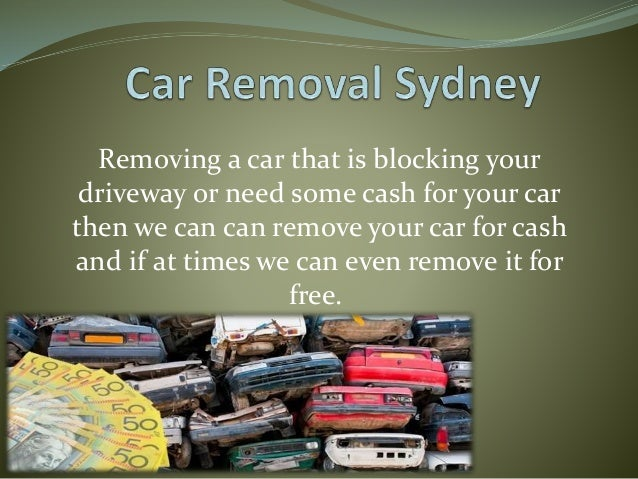 Removing a car that is blocking your driveway or need some cash for your car then we can can remove your car for cash and ...