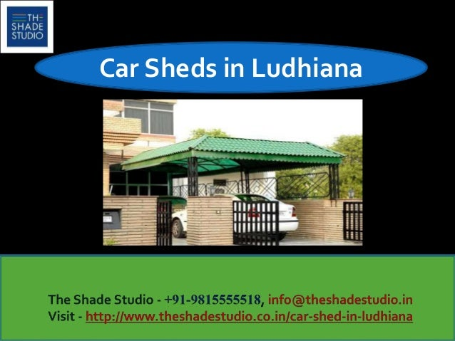 Car Shed In Ludhiana