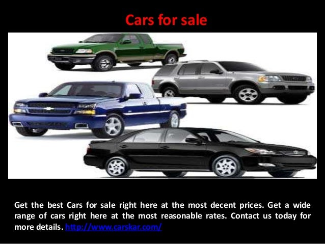 Cars for sale Get the best Cars for sale right here at the most decent prices. Get a wide range of cars right here at the ...