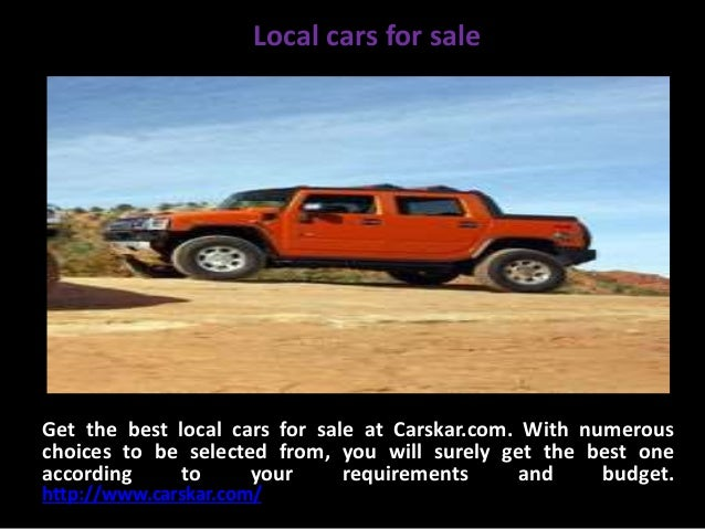 Local cars for sale Get the best local cars for sale at Carskar.com. With numerous choices to be selected from, you will s...