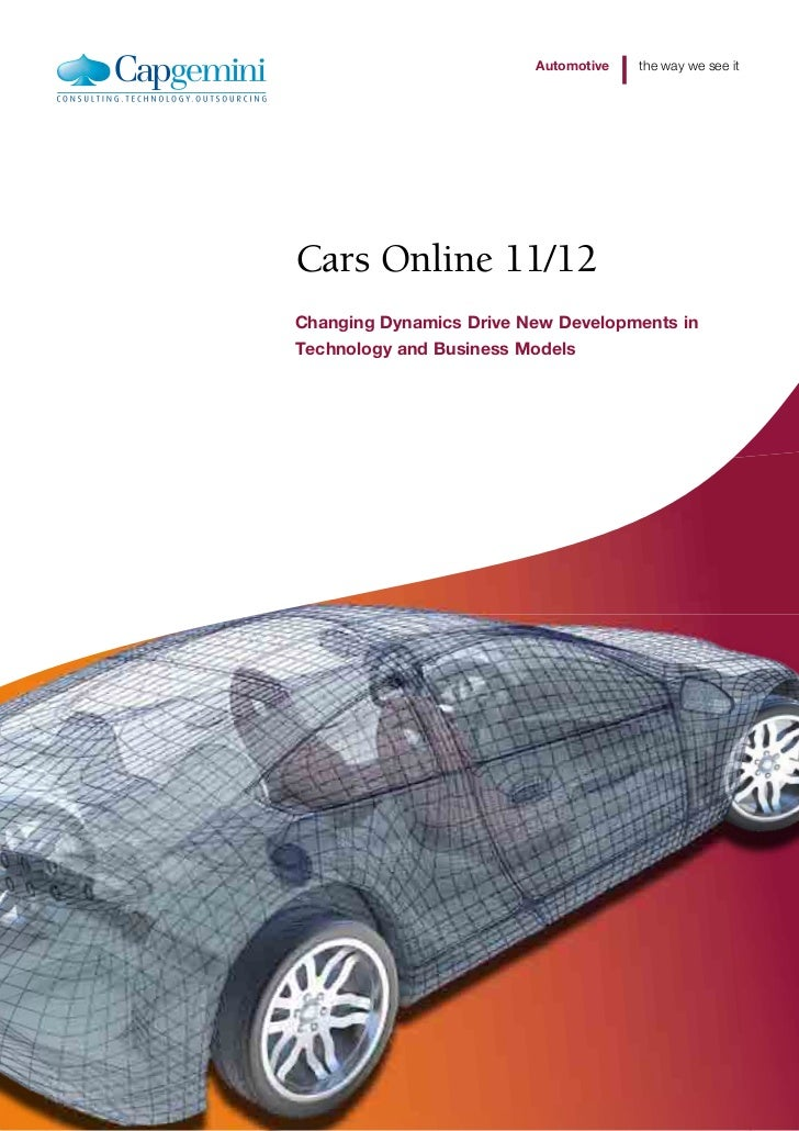 Automotive   the way we see itCars Online 11/12Changing Dynamics Drive New Developments inTechnology and Business Models