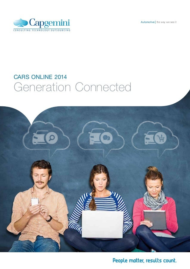 CARS ONLINE 2014 Generation Connected the way we see itAutomotive