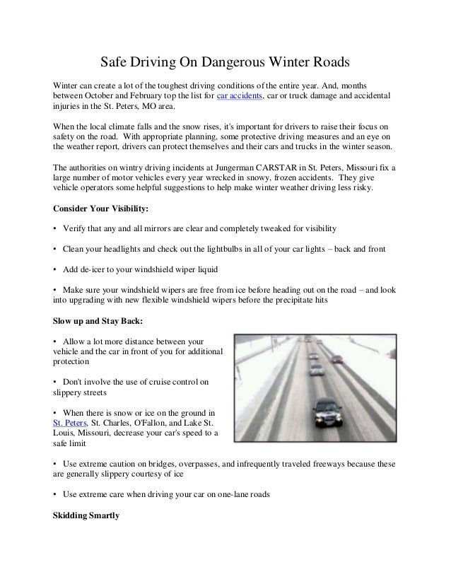 Safe Driving On Dangerous Winter Roads Winter can create a lot of the toughest driving conditions of the entire year. And,...